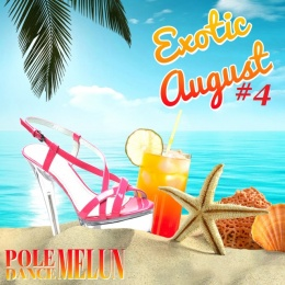 EXOTIC AUGUST